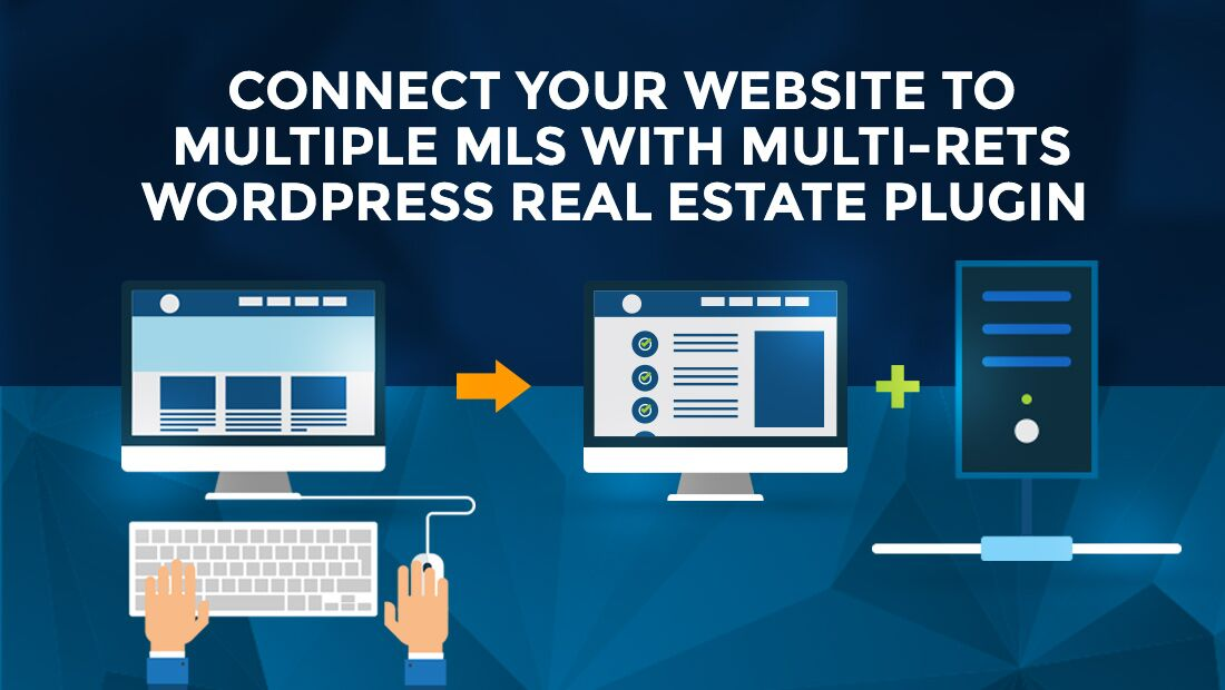 Connect Your Website to Multiple MLS with Multi-RETS