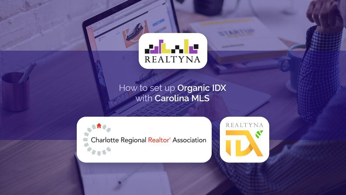 How to set up Organic IDX with Carolina MLS - Realtyna Blog