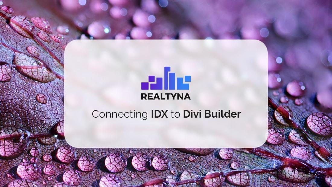 Connecting IDX to Divi Builder