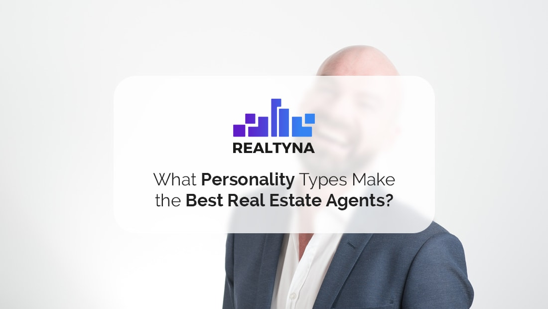 What Personality Types Make the Best Real Estate Agents?