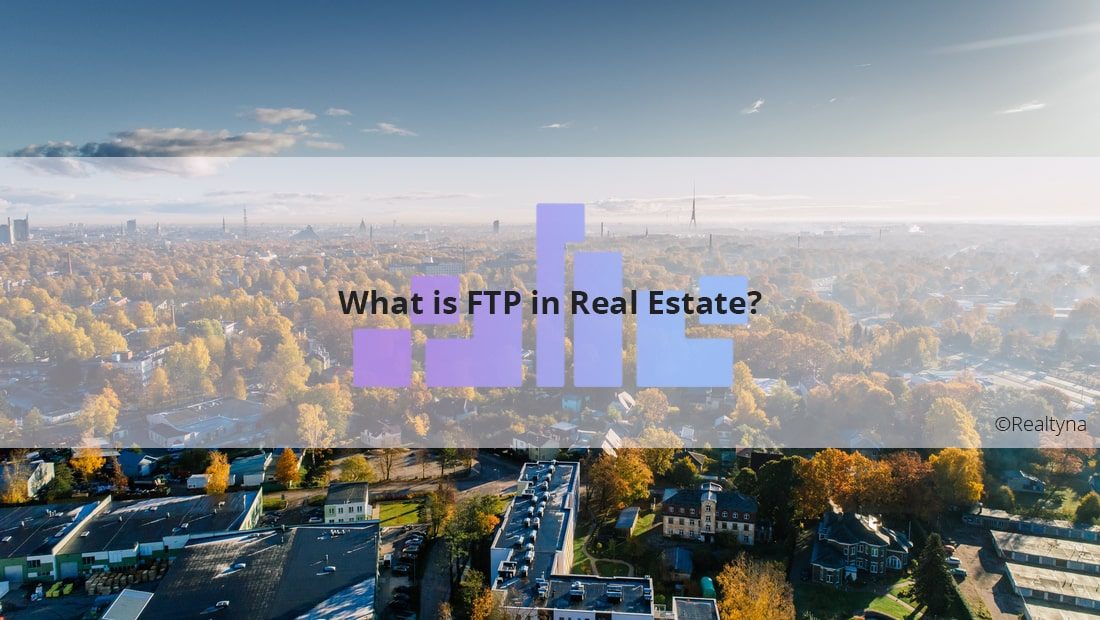 FTP Real Estate