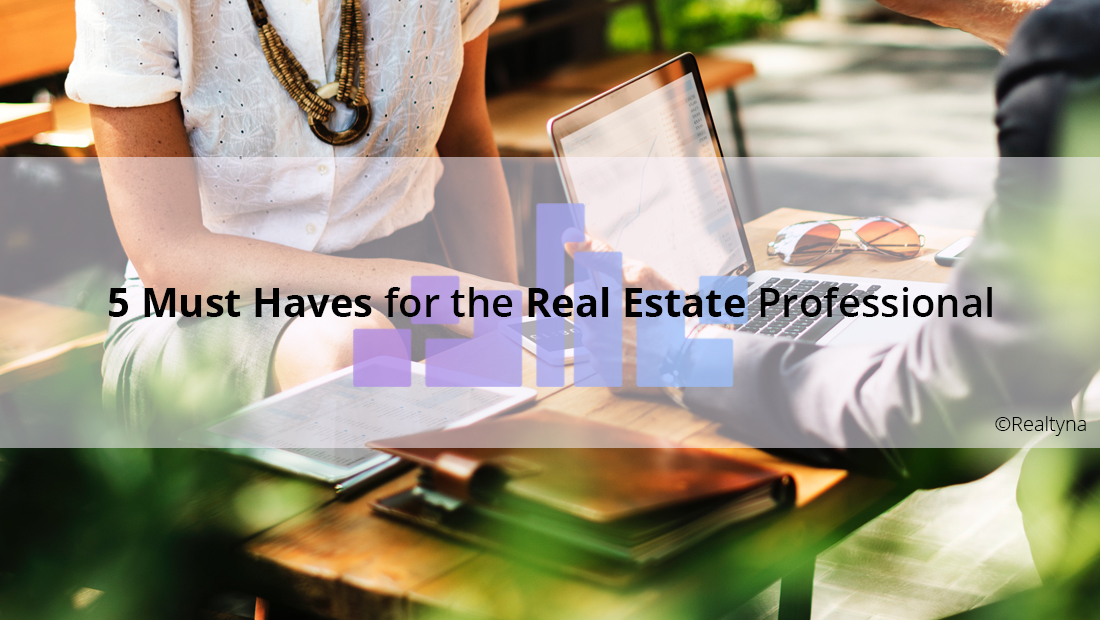 real estate must haves