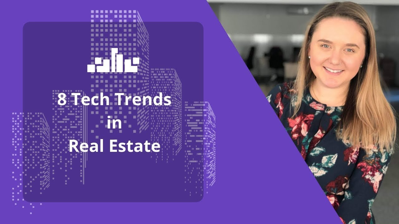 8 Tech Trends in Real Estate