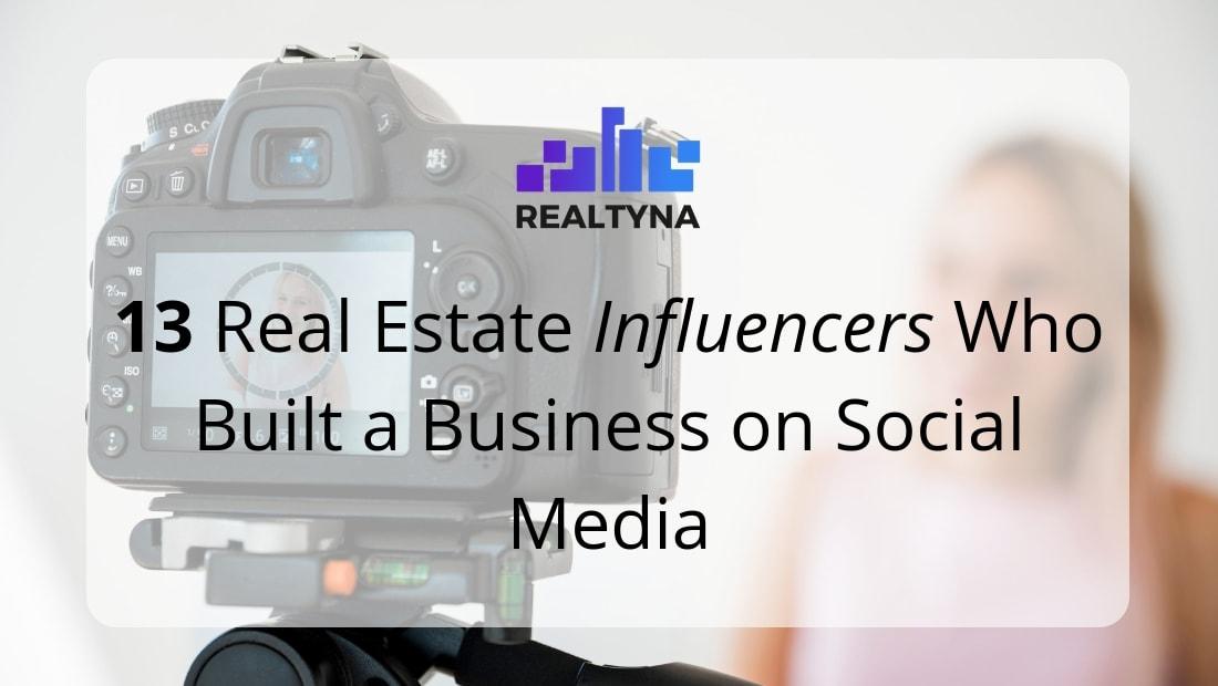 real estate influencers