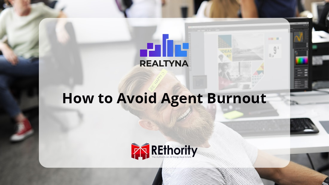 real estate agent burnout