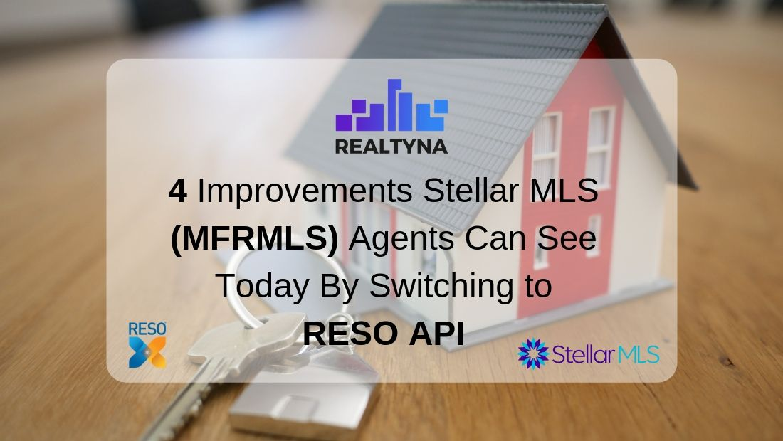 Stellar MLS Agents switching to Reso Api