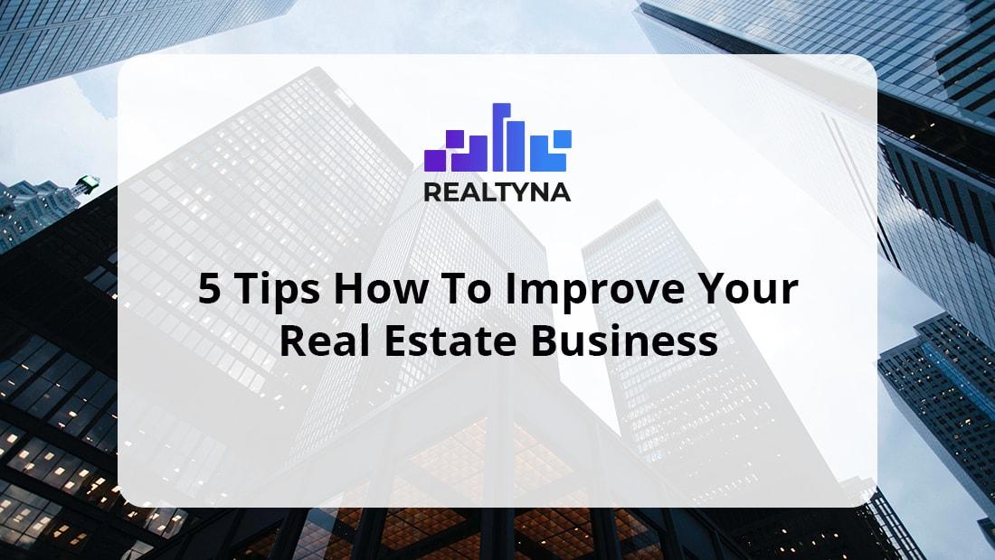 improve real estate business
