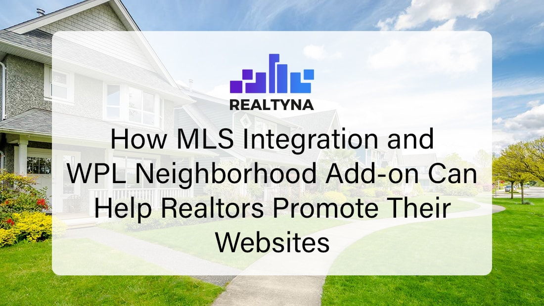 MLS Integration and WPL Neighborhood Add-on