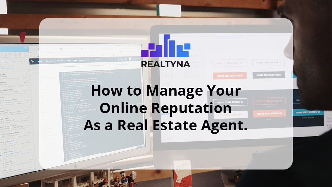 Manage online reputation as an real estate agent