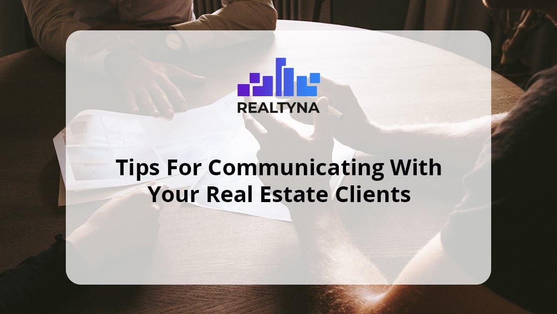 communicating real estate