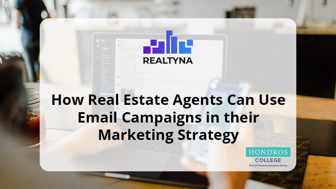 How Real Estate Agents Use Email Campaign