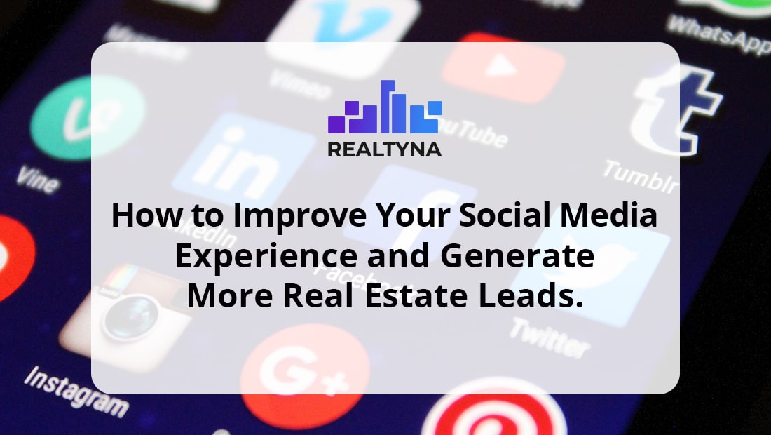 How to Improve Social Media Experience and Generate Leads
