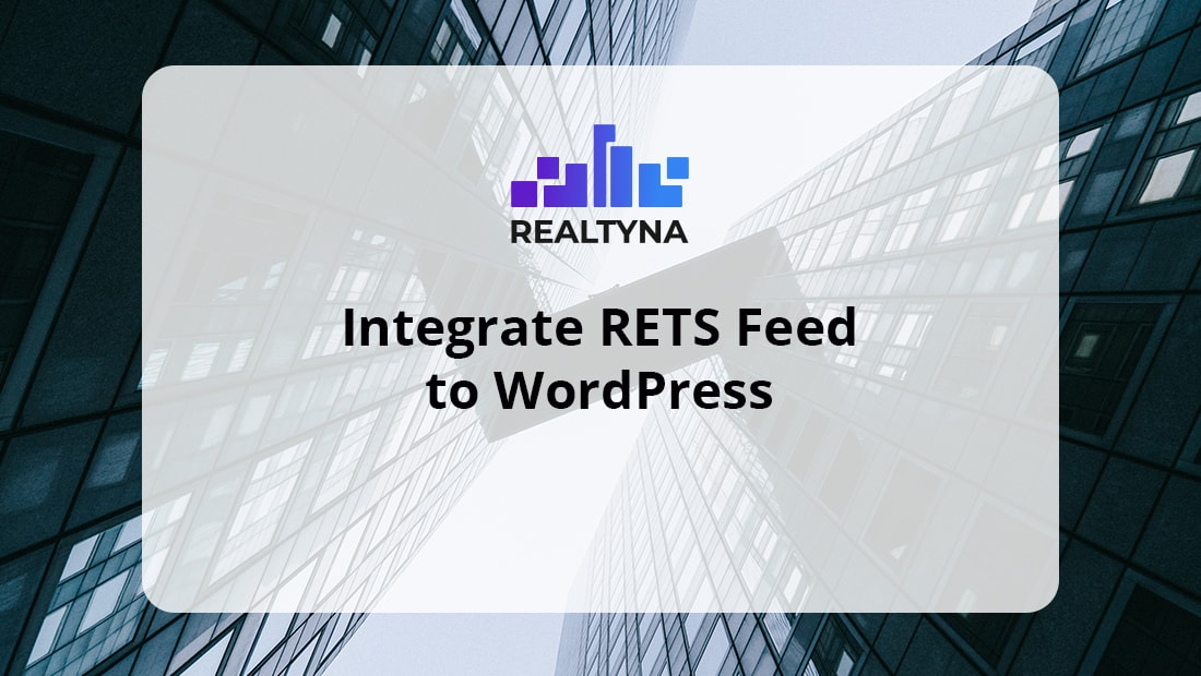 Integrate RETS Feed To WordPress