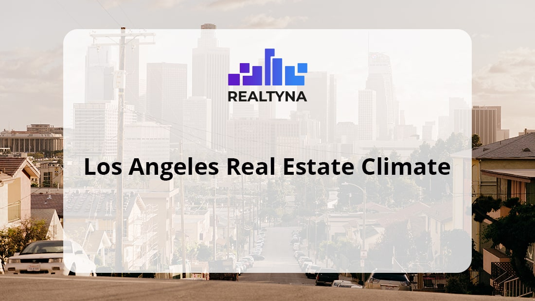 Los Angeles Real Estate Climate