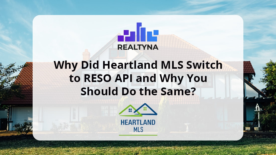 Why Did Heartland MLS Switch to RESO API