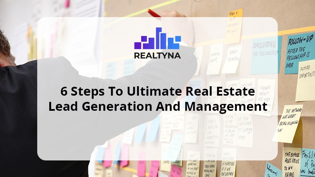 Real Estate Lead Generation and Management