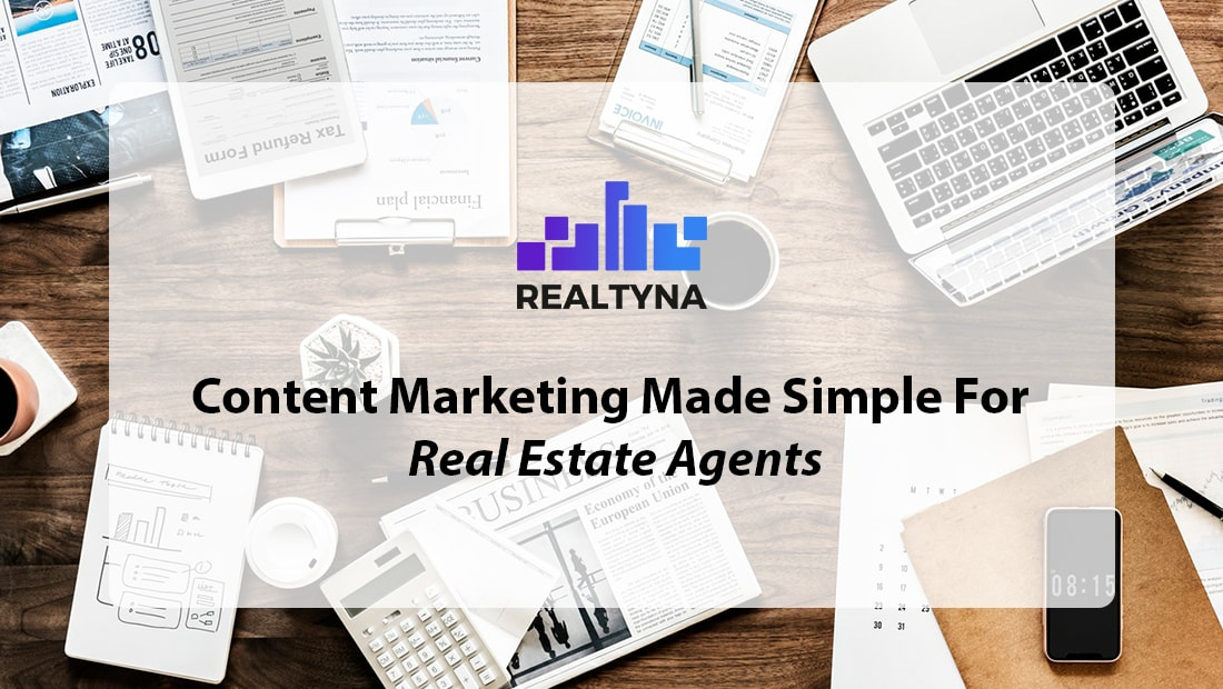 Conten Marketing for Real Estate Agents
