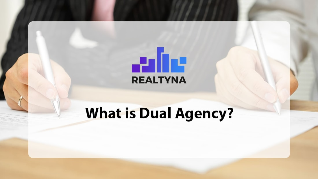 What is Dual Agency?