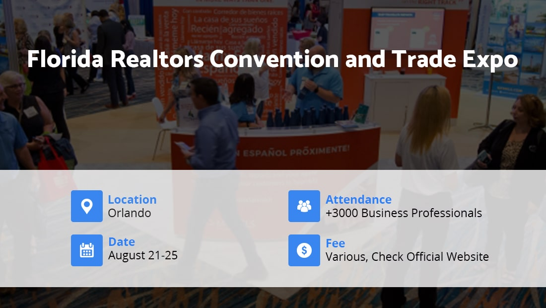 Florida Realtors Convention and Trade Expo