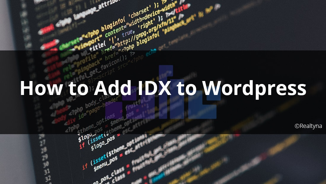 How to Add IDX to Wordpress
