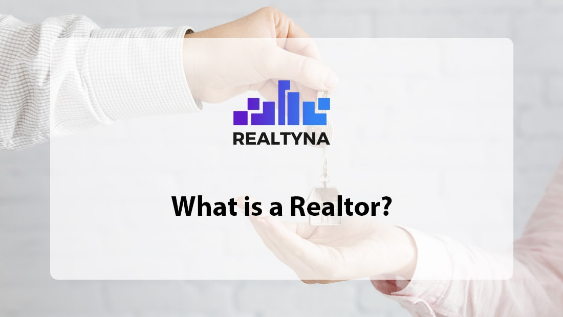 What is a Realtor?