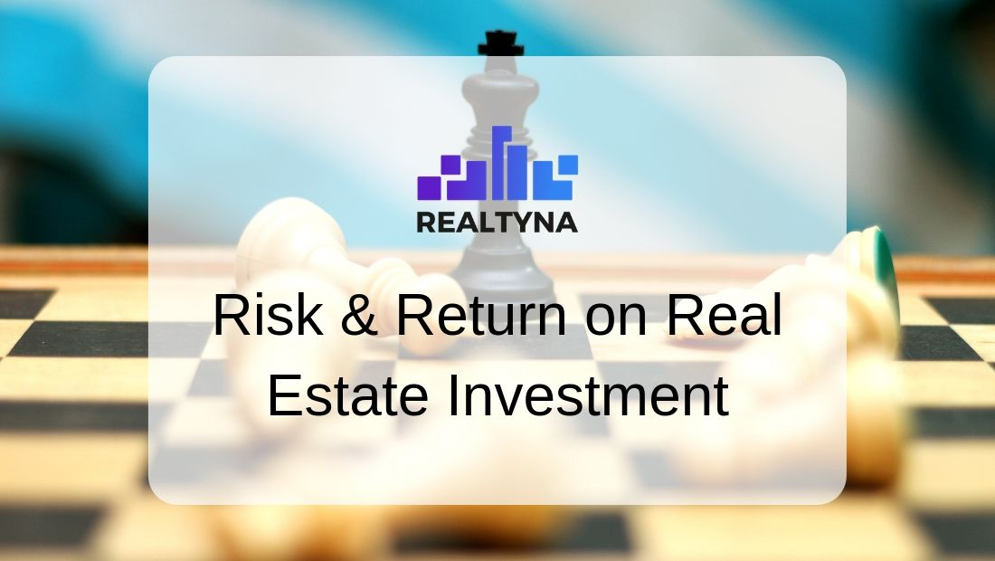 Risk and Return on Real Estate Investment
