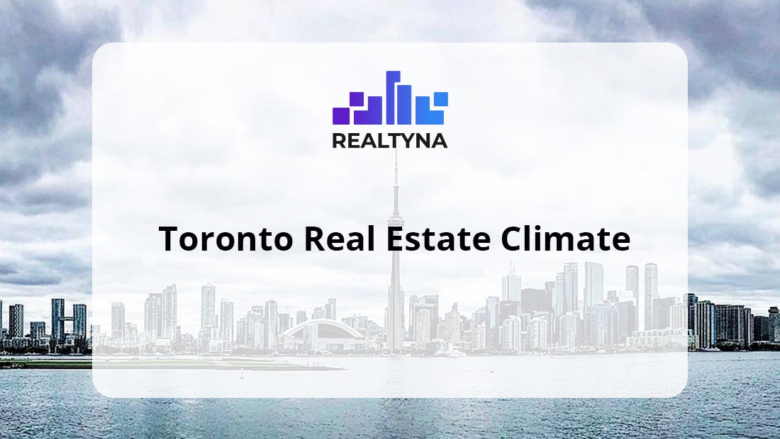 Toronto Real Estate Climate