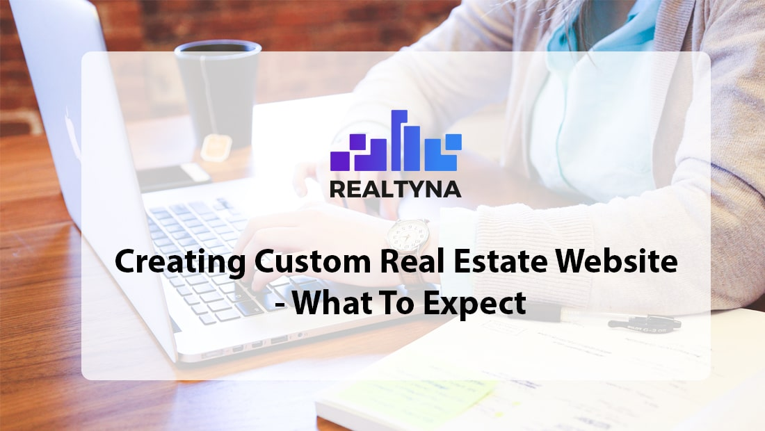 Creating Custom Real Estate Website