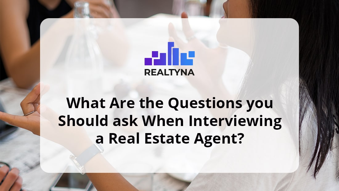 Interviewing Real Estate Agent