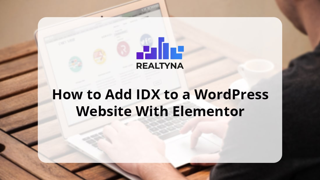 How to ADD IDX to a WordPress Website With Elementor
