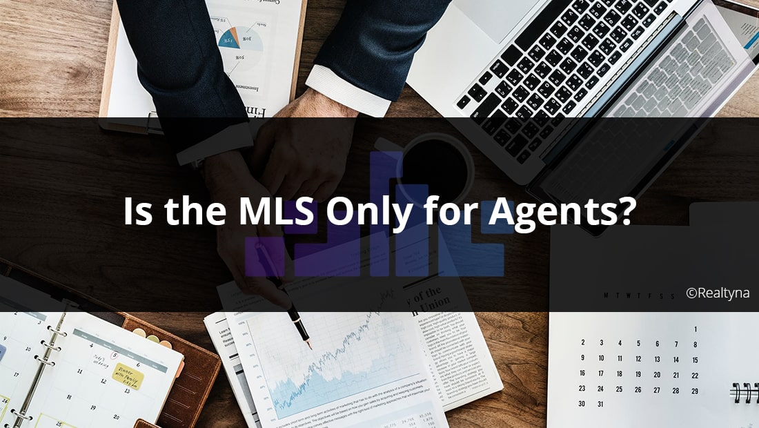 Is the MLS only for Agents?