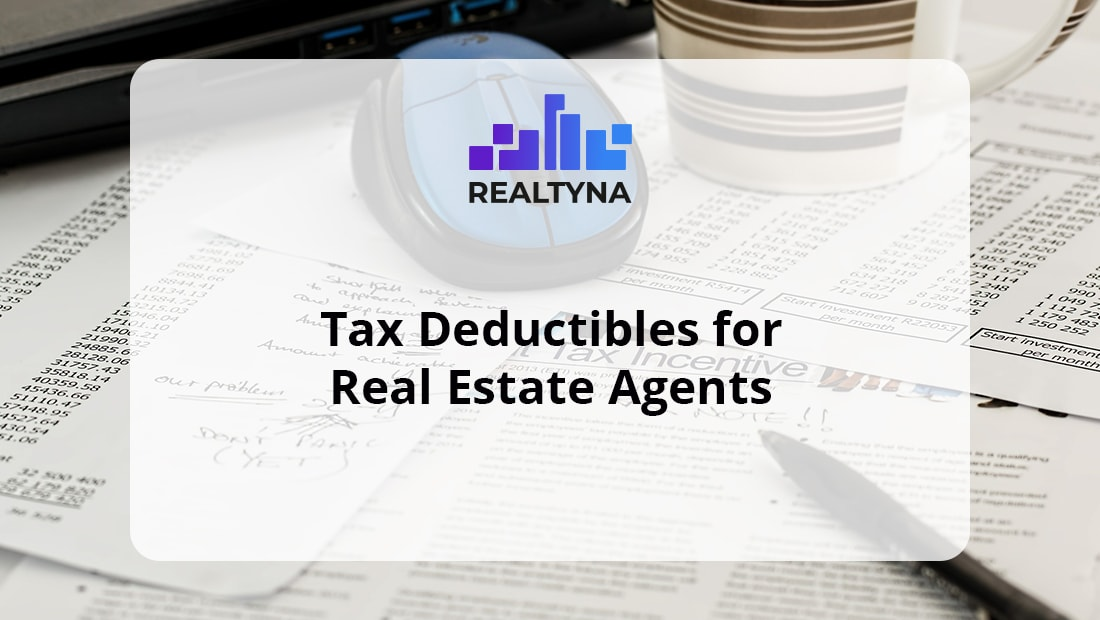 Tax Deductibles for Real Estate Agents