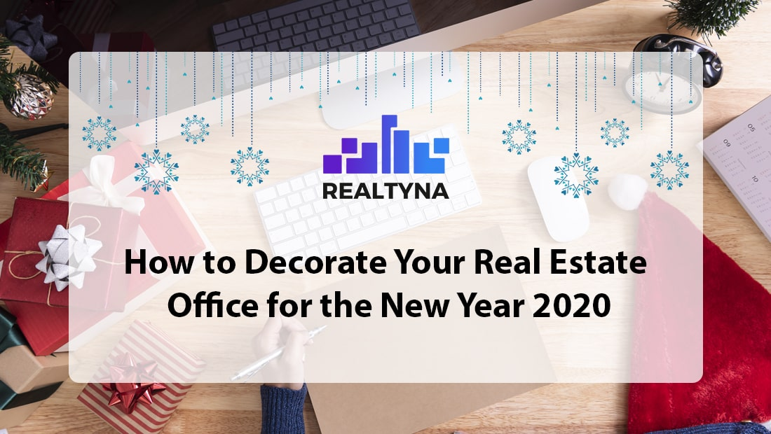 How to Decorate Your Real Estate Office for the New Year