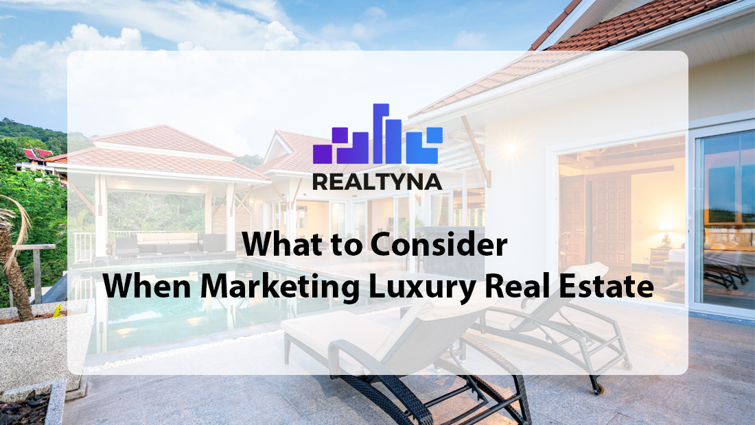 Marketing Luxury Real Estate