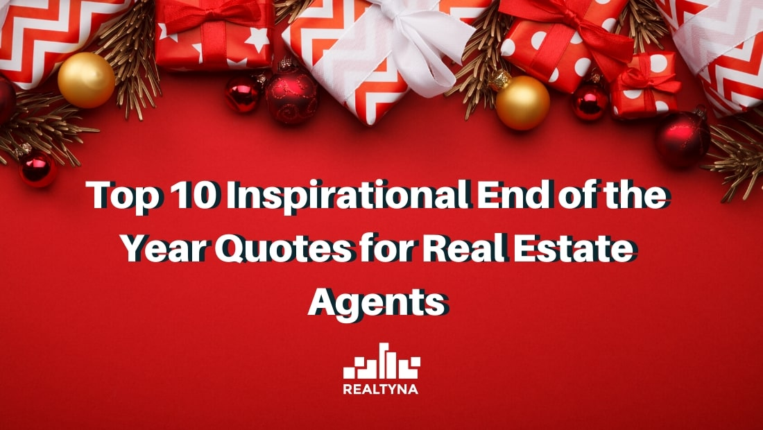 top inspirational end of the year quotes for real estate agents