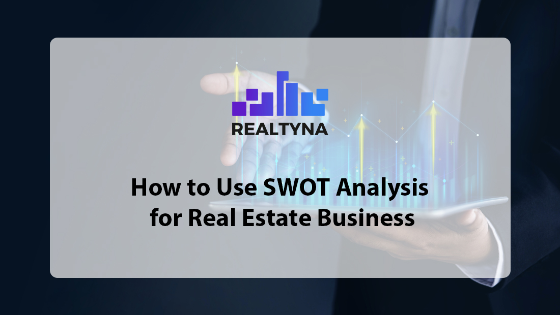 SWOT Analysis for Real Estate Business