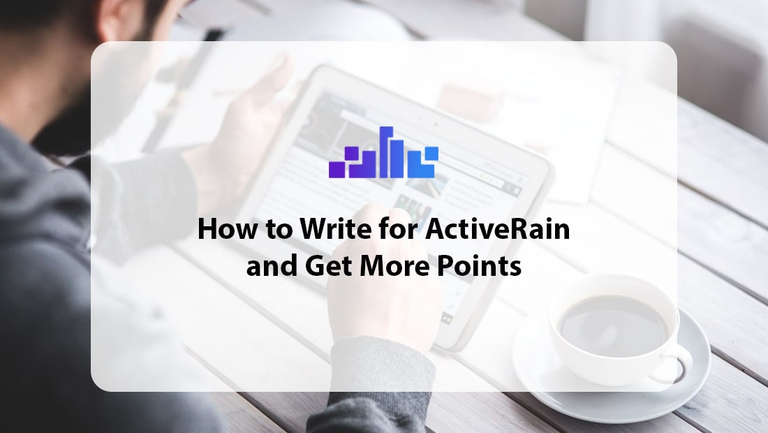 How to Write for ActiveRain and Get More Points
