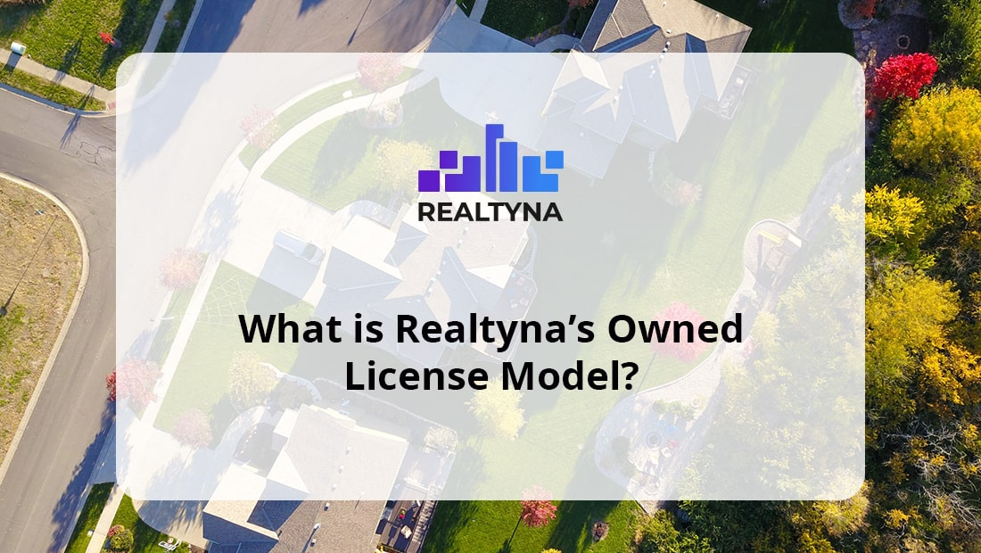 What is Realtyna's Owned License Model?