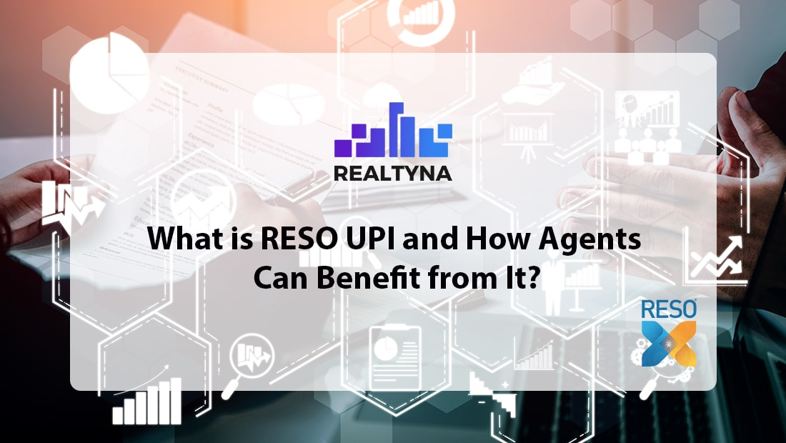 What is RESO UPI and How Agents Can Benefit from It?