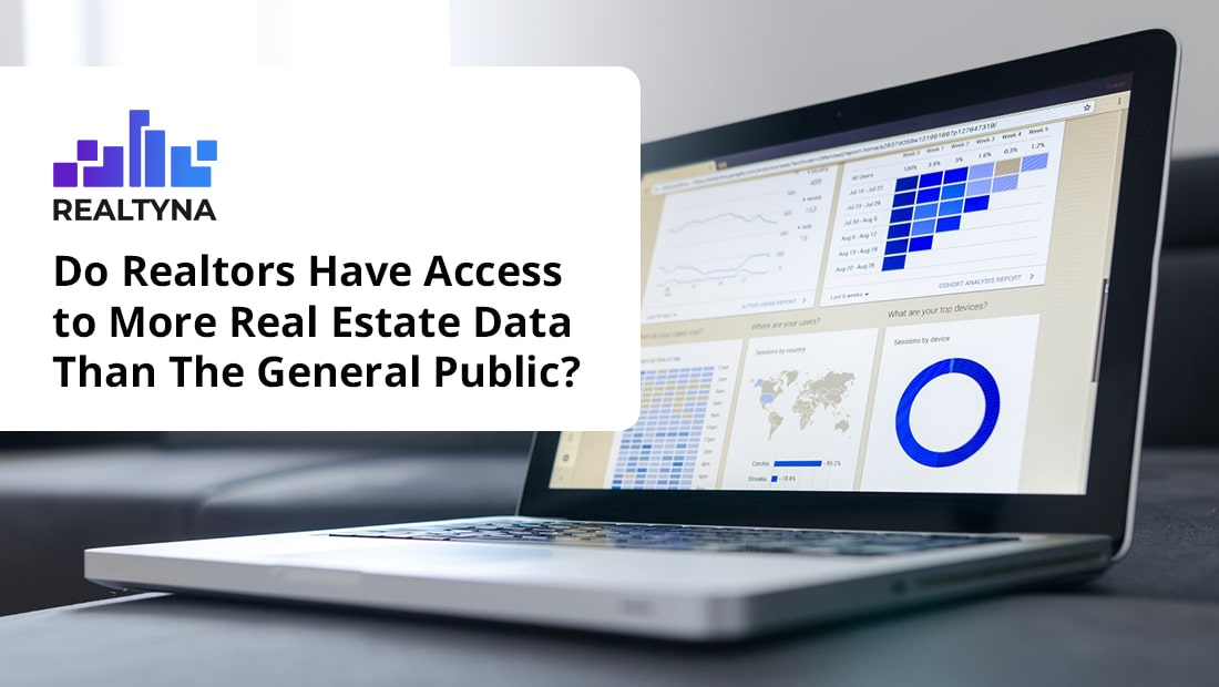 Do Realtors Have Access to More Real Estate Data Than The General Public?