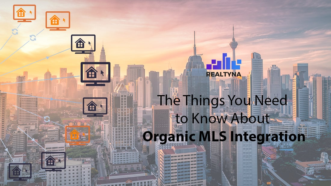 The Things You Need to Know About MLS Integration