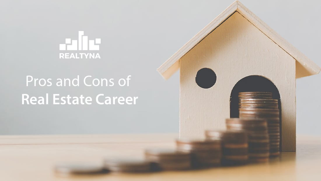 Pros and Cons of Real Estate Career
