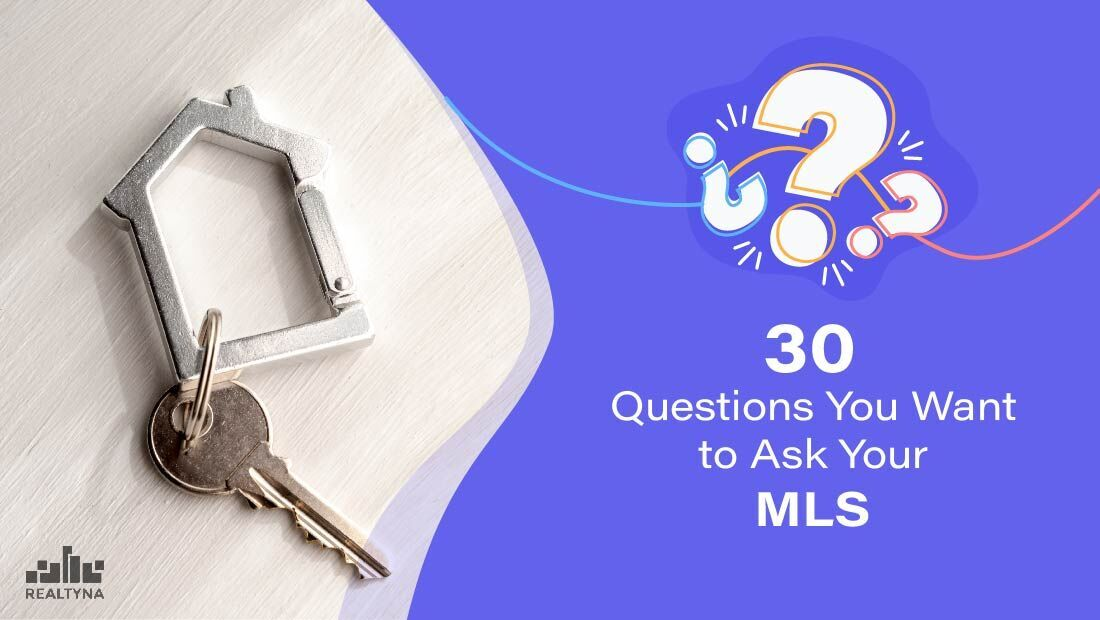 30 Questions You Want to Ask Your MLS