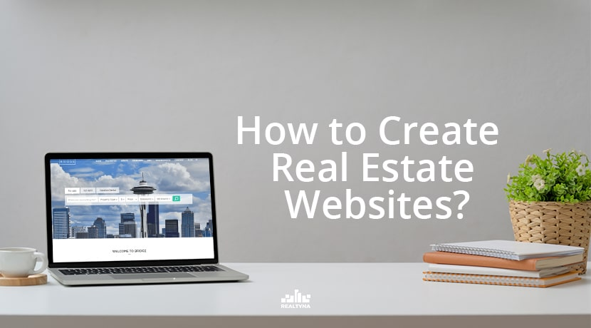 How to Create Real Estate Websites?