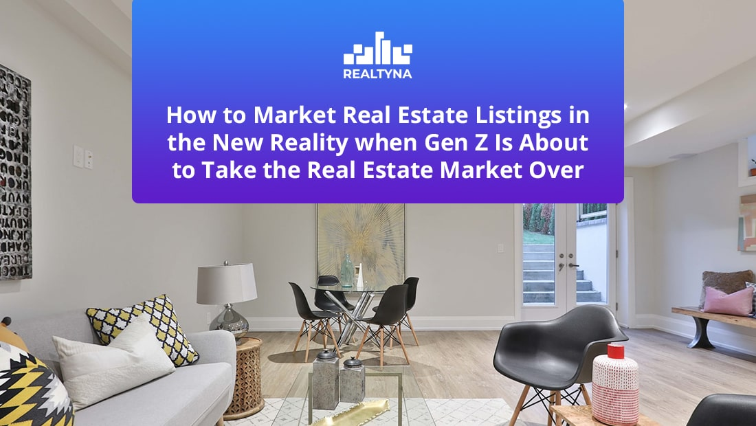 gen z real estate