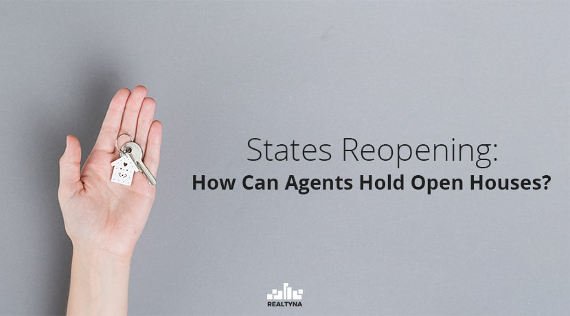 state reopening:how can agents hold open houses