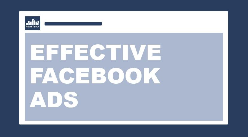 Tips for More Effective Real Estate Facebook Ads