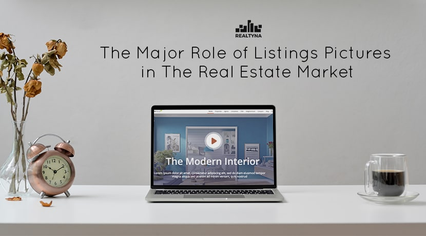 The Major Role of Listings Pictures in the Real Estate Market