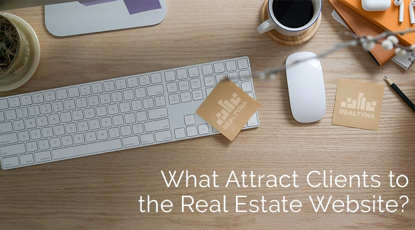 what attract clients to the real estate website