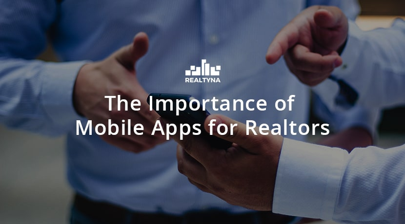 The Importance of Mobile Apps for Realtors